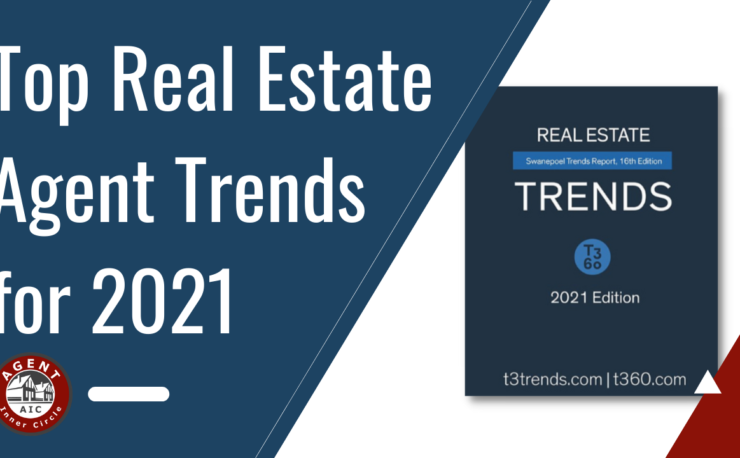 Top Real Estate Agent Trends for 2021